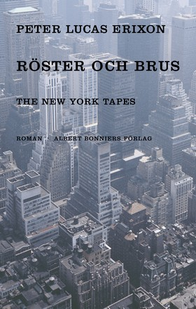 Röster och brus The New York tapes