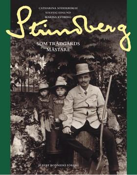 Strindberg som trädgårdsmästare