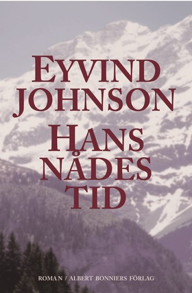 Hans nådes tid av Eyvind Johnson