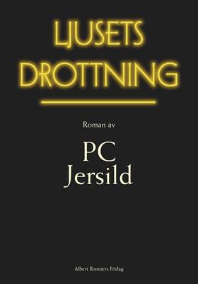 Ljusets drottning av P. C. Jersild