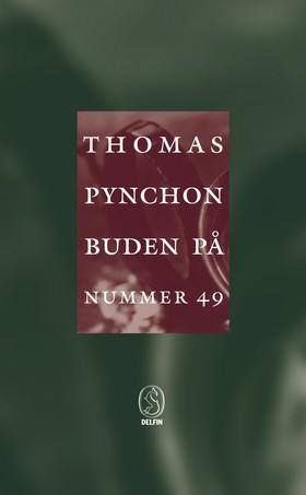 Buden på nummer 49 av Thomas Pynchon