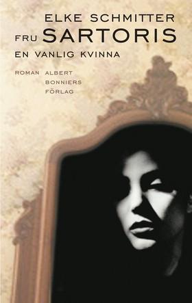 Fru Sartoris - En vanlig kvinna