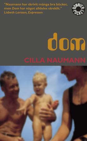 Dom av Cilla Naumann