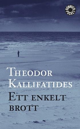 Ett enkelt brott av Theodor Kallifatides
