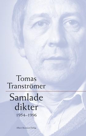 Samlade dikter 1954-1996 av Tomas Tranströmer