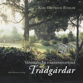 Vandringar i skandinaviska trädgårdar