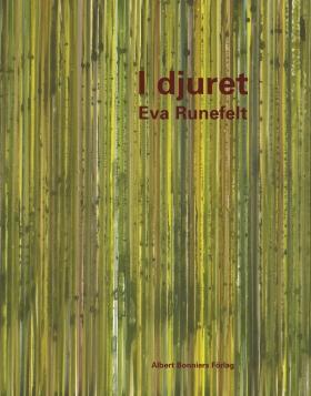 I djuret av Eva Runefelt