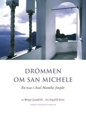 Drömmen om San Michele av Bengt Jangfeldt