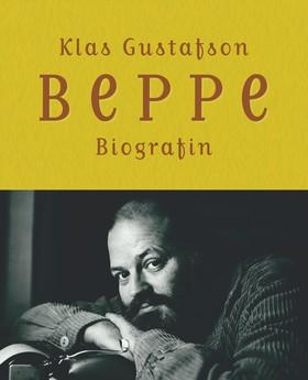 Beppe : biografin av Klas Gustafson