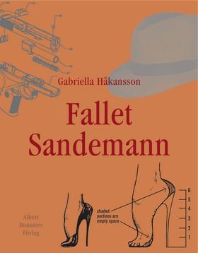 Fallet Sandemann av Gabriella Håkansson