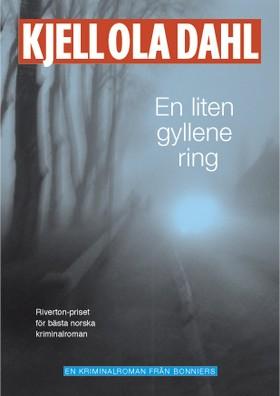 En liten gyllene ring av Kjell Ola Dahl
