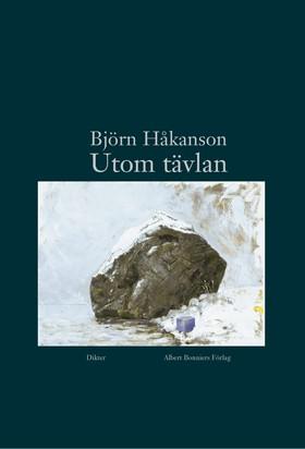 Utom tävlan av Björn Håkanson