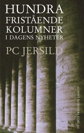 Hundra fristående kolumner i Dagens Nyheter av P. C. Jersild
