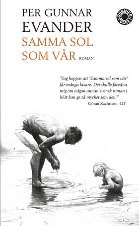 Samma sol som vår av Per Gunnar Evander