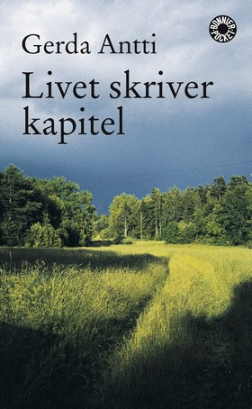 Livet skriver kapitel av Gerda Antti