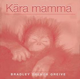 Kära mamma av Bradley Trevor Greive