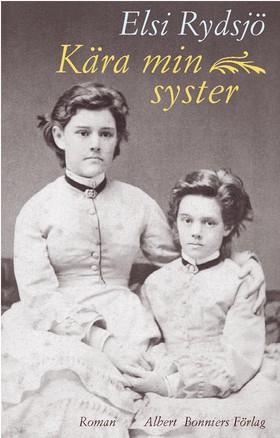 Kära min syster av Elsi Rydsjö