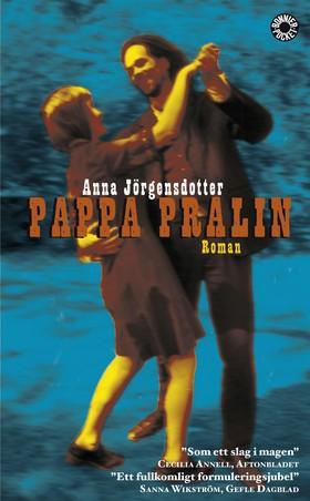 Pappa Pralin av Anna Jörgensdotter
