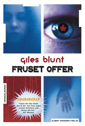 Fruset offer av Giles Blunt