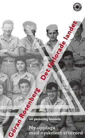 Det förlorade landet : En personlig historia av Göran Rosenberg