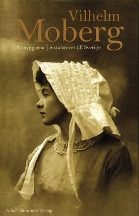 Nybyggarna Sista brevet till Sverige av Vilhelm Moberg