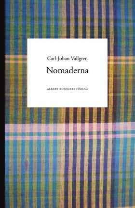 Nomaderna av Carl-Johan Vallgren
