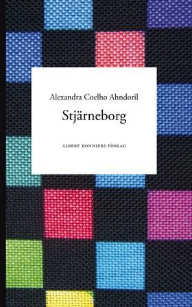 Stjärneborg av Alexandra Coelho Ahndoril