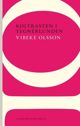 Koltrasten i Tegnérlunden av Vibeke Olsson