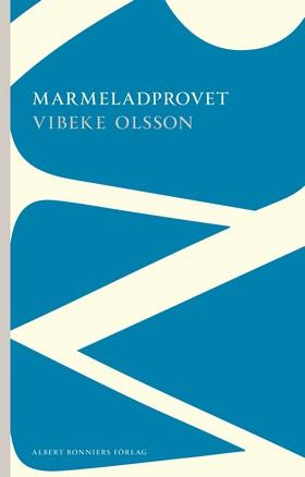 Marmeladprovet av Vibeke Olsson