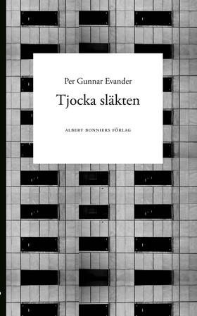 Tjocka släkten av Per Gunnar Evander