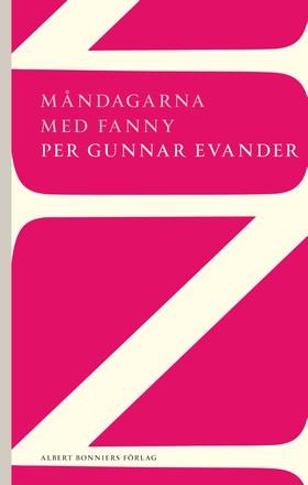 Måndagarna med Fanny av Per Gunnar Evander