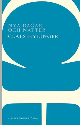 Nya dagar och nätter av Claes Hylinger