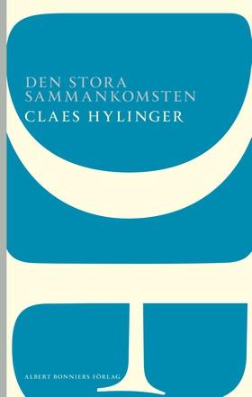 Den stora sammankomsten av Claes Hylinger