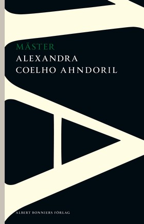 Mäster av Alexandra Coelho Ahndoril