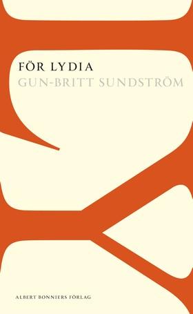 För Lydia av Gun-Britt Sundström