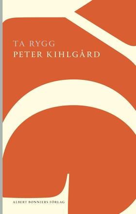 Ta rygg av Peter Kihlgård