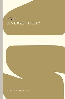 Fält av Andrzej Tichý