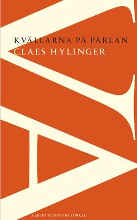 Kvällarna på Pärlan av Claes Hylinger