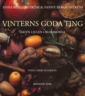 Vinterns goda ting av Anna Bergenström