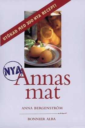 Nya Annas mat av Anna Bergenström
