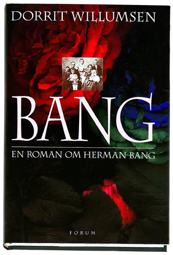 Bang. En roman om Herman Bang