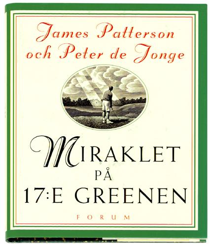 Miraklet på 17:e greenen