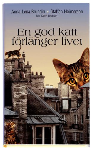 En god katt förlänger livet av Anna-Lena Brundin