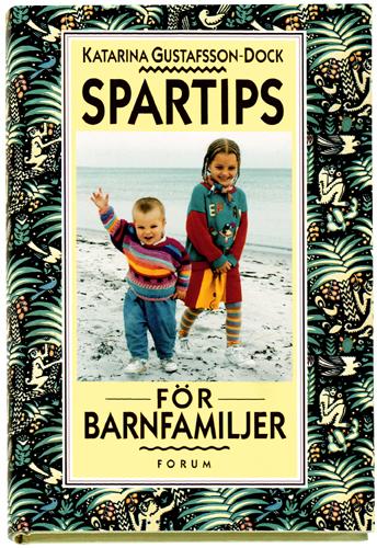 Spartips för barnfamiljen