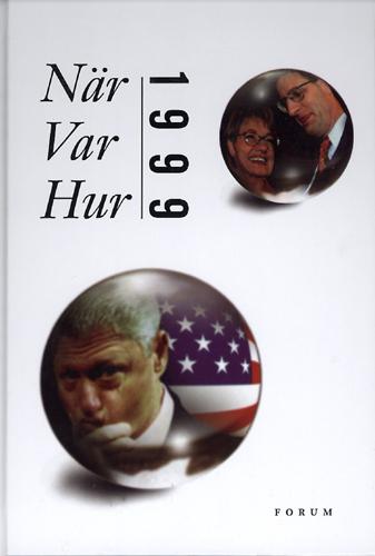 När var hur 1999