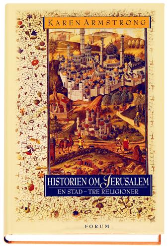Historien om Jerusalem av Karen Armstrong