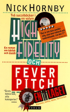 High fidelity/Fever pitch av Nick Hornby
