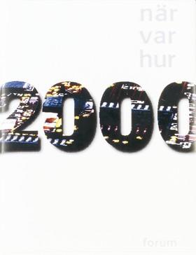 När Var Hur 2000