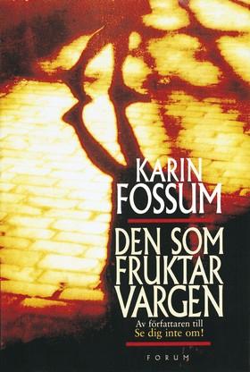 Den som fruktar vargen av Karin Fossum