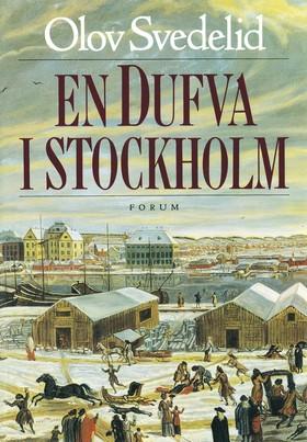 En Dufva i Stockholm av Olov Svedelid